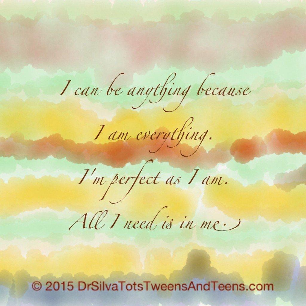I Am Everything Affirmation